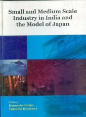 Small and Medium Scale Industry in Indian and the Model of Japan PDF