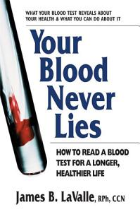 Your Blood Never Lies Book