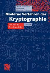 Moderne Verfahren der Kryptographie: Von RSA zu Zero-Knowledge, Ausgabe 6