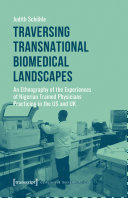 Traversing Transnational Biomedical Landscapes