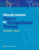 Clinically Oriented Theory for Occupational Therapy PDF