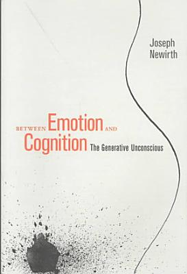 Between Emotion and Cognition PDF