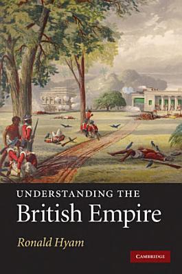 Understanding the British Empire