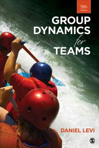Group Dynamics for Teams Book