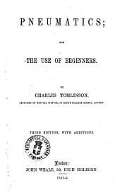 Pneumatics for the Use of Beginners by Charles Tomlinson