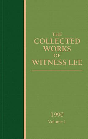 The Collected Works of Witness Lee  1990  volume 1 PDF