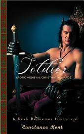 Soldier: A Medieval Christmas Romance Novella