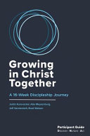 Growing in Christ Together  Participant Guide PDF