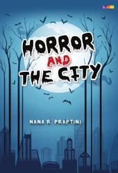Horror and The City