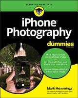 iPhone Photography For Dummies PDF