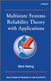 Multistate Systems Reliability Theory with Applications
