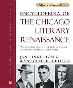 Encyclopedia of the Chicago Literary Renaissance PDF