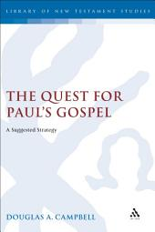 The Quest for Paul's Gospel