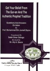 Get your Belief from the Qur'an and Authentic Prophet Tradition - خذ عقيدتك من الكتاب والسنة
