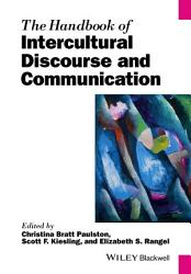 The Handbook Of Intercultural Discourse And Communication Book PDF