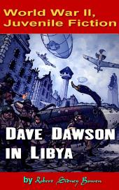 Dave Dawson in Libya: World War II, Adventure