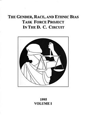 The Gender  Race  and Ethnic Bias Task Force Project in the D C  Circuit