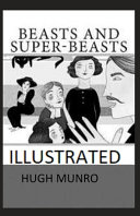 Beasts and Super-Beasts Illustrated