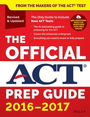 The Official ACT Prep Guide  2016   2017