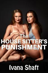 The House Sitter's Punishment (Older Man Younger Woman Virgin Erotica)