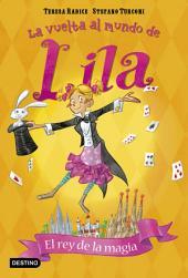 El rey de la magia: La vuelta al mundo de Lila 2