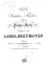 DEUX Sonates Faciles Pour le Piano-Forte Composées par LOUIS DE BEETHOVEN Op: 49
