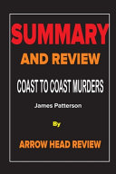 Summary and Review of The Coast to Coast Murders by James Patterson Book