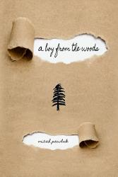 A Boy From The Woods Book PDF
