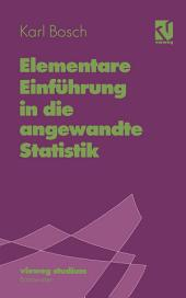 Elementare Einführung in die angewandte Statistik: Ausgabe 6
