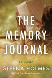 The Memory Journal: Book 2 in The Memory Child Series
