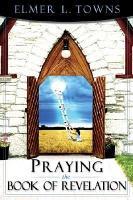 Praying the Book of Revelation PDF