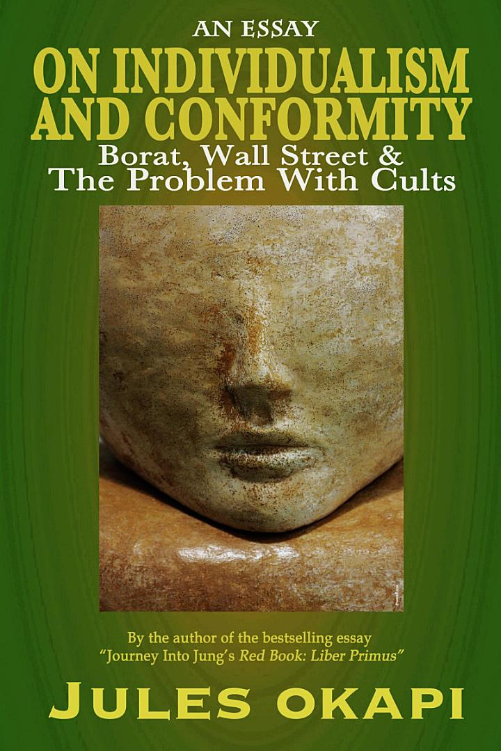 On Individualism and Conformity: Borat, Wall Street and the Problem with Cults