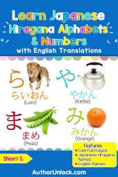 Learn Japanese Hiragana Alphabets & Numbers: Hiragana for Kids