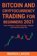 Bitcoin and Cryptocurrency Trading for Beginners 2021 PDF