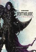 Deathblade  A Tale of Malus Darkblade PDF