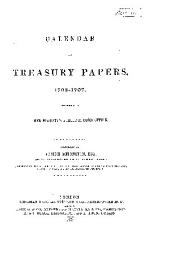 Calendar of Treasury Papers, 1556-7--[1728]: 1702-1707