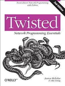 Twisted Network Programming Essentials PDF