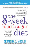 The 6 Week Blood Sugar Diet Book