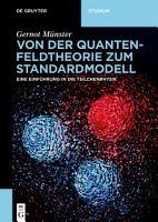 Von der Quantenfeldtheorie zum Standardmodell PDF