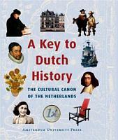 A Key to Dutch History PDF