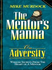 The Mentor's Manna on Adversity