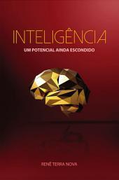 Inteligência, um potencial ainda escondido