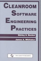 Cleanroom Software Engineering Practices
