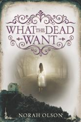 What The Dead Want Book PDF