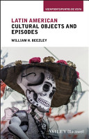 Latin American Cultural Objects and Episodes PDF