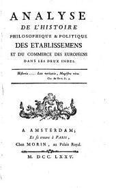 Analyse de l'Histoire philosophique des établissemens ... des Européens dans les deux Indes