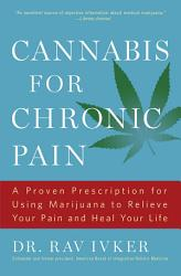 Cannabis For Chronic Pain Book PDF