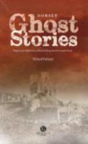 Dorset Ghost Stories