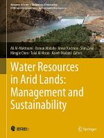 Water Resources in Arid Lands: Management and Sustainability