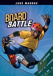 Jake Maddox: Board Battle